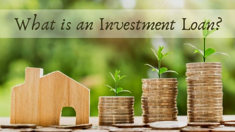 What is an Investment Loan